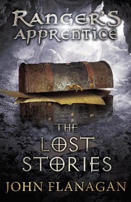 The Lost Stories (Ranger's Apprentice Book 11)