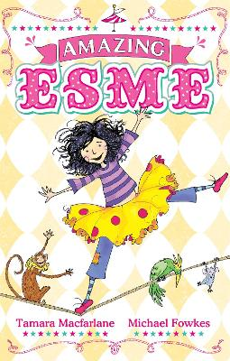 Amazing Esme: Book 1