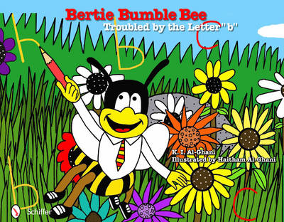 "Bertie Bumble Bee: Troubled by the Letter ""b"""