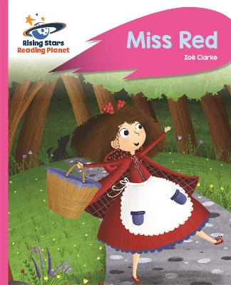 Reading Planet - Miss Red - Pink B: Rocket Phonics
