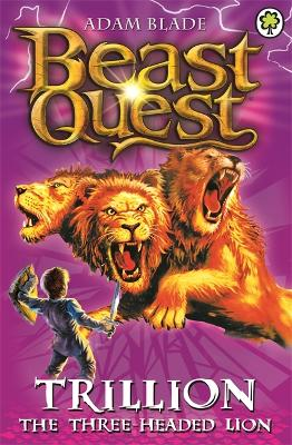 Beast Quest: Trillion the Three-Headed Lion: Series 2 Book 6