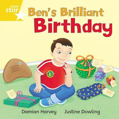 Rigby Star Independent Yellow Reader 10: Ben's Brilliant Birthday