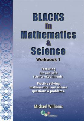 Blacks in Mathematics and Science Workbook