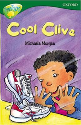 Oxford Reading Tree: Level 12: Treetops Stories: Cool Clive