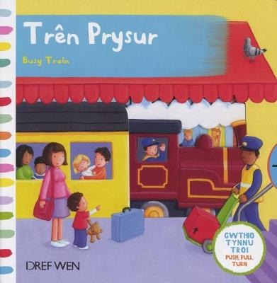 Tren Prysur/Busy Train
