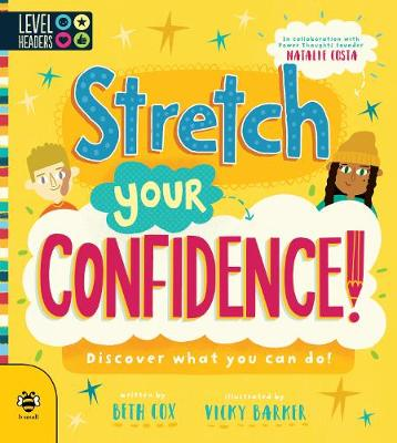Stretch Your Confidence!: Discover What You Can Do!