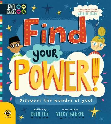 Find Your Power!: Discover the Wonder of You!