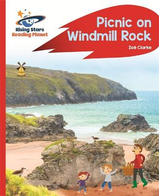 Reading Planet - Picnic on Windmill Rock - Red A: Rocket Phonics