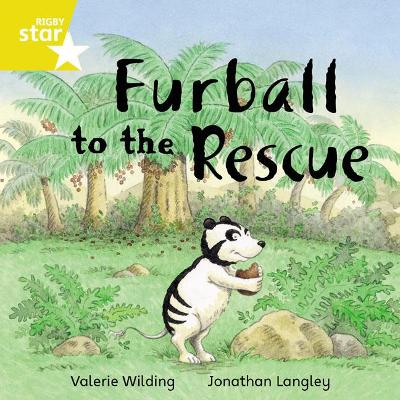 Rigby Star Independent Yellow Reader 14: Furball to the Rescue