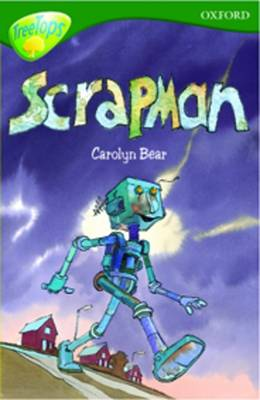 Oxford Reading Tree: Level 12: Treetops Stories: Scrapman