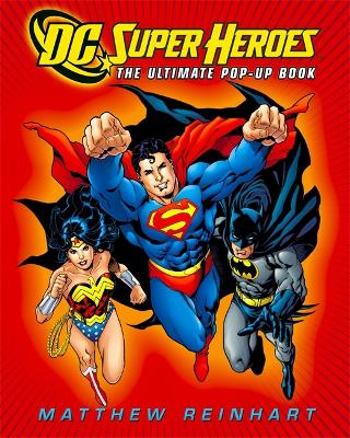 DC Super Heroes: The Ultimate Pop-Up Book