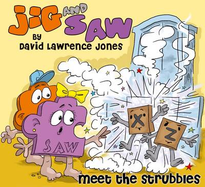 Jig and Saw: Meet the Strubbles