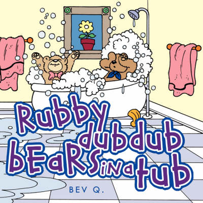 Rubby Dub Dub Bears in a Tub