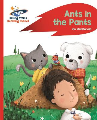 Reading Planet - Ants in the Pants! - Red A: Rocket Phonics