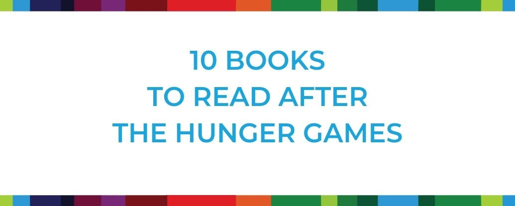 10 Books to Read after The Hunger Games