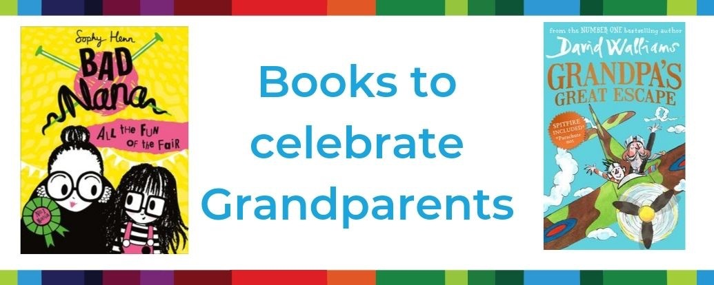 Children's Books to celebrate Grandparents