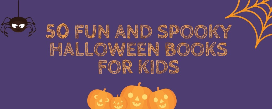 50 Brilliant Halloween Books for Kids
