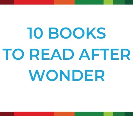 10 Books to Read After Wonder